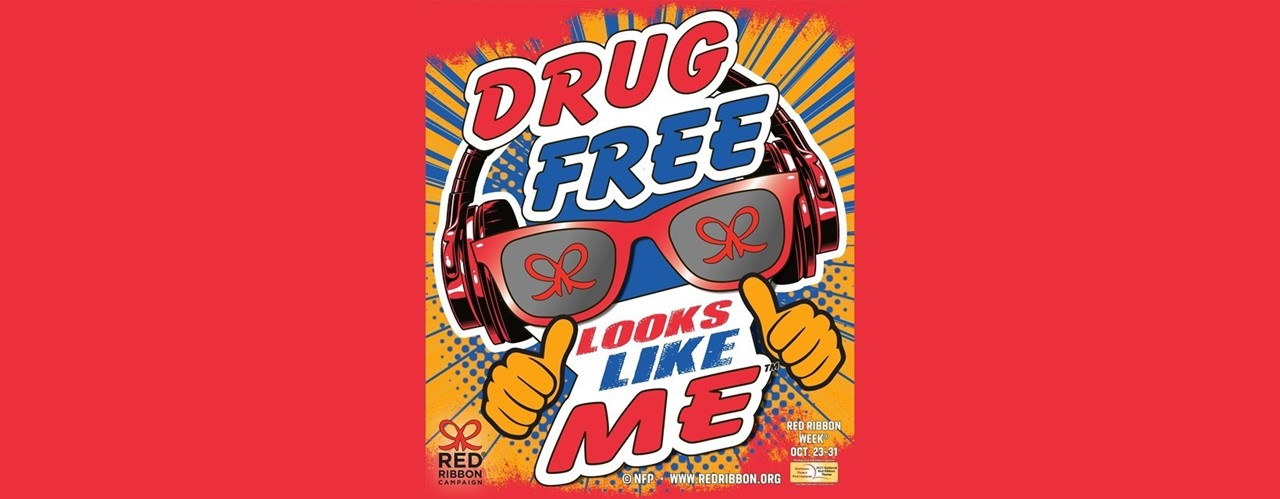 Graphic for Red Ribbon Week - Drug Free Looks Like Me